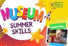Museum summer skills